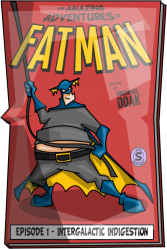 The Amazing Adventures of Fatman - Episode 1 - Intergalactic Indigestion - Portada.png